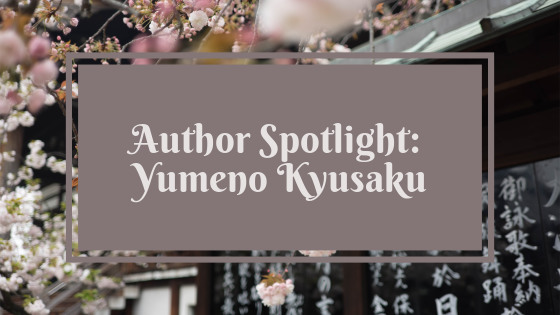 Author Spotlight Yumeno