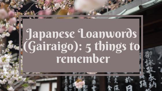 japaneseloanwordsgairaigo